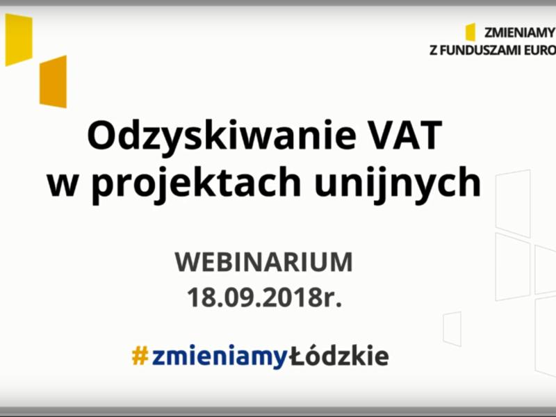Webinarium Odzyskiwanie VAT w projektach unijnych