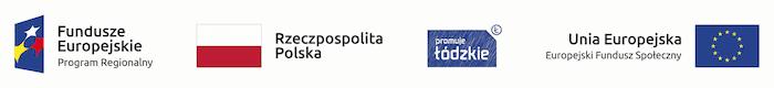 Zestaw logotypów: Fundusze Europejskie – Program regionalny, Rzeczpospolita Polska, Województwo Łódzkie, Unia Europejska – Europejski Fundusz Społeczny