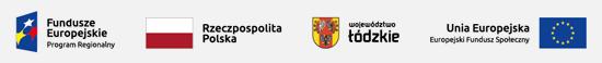 Logotypy: Fundusze Europejskie – Program Regionalny, Rzeczpospolita Polska, Województwo Łódzkie, Unia Europejska – Europejski Fundusz Społeczny