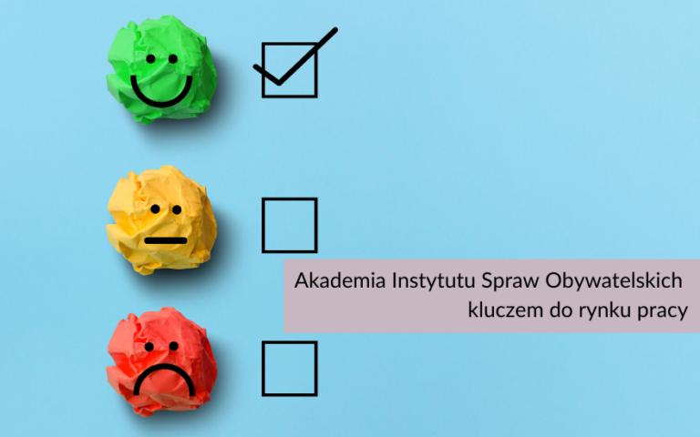 Akademia Instytut Spraw Obywatelskich kluczem do rynku pracy