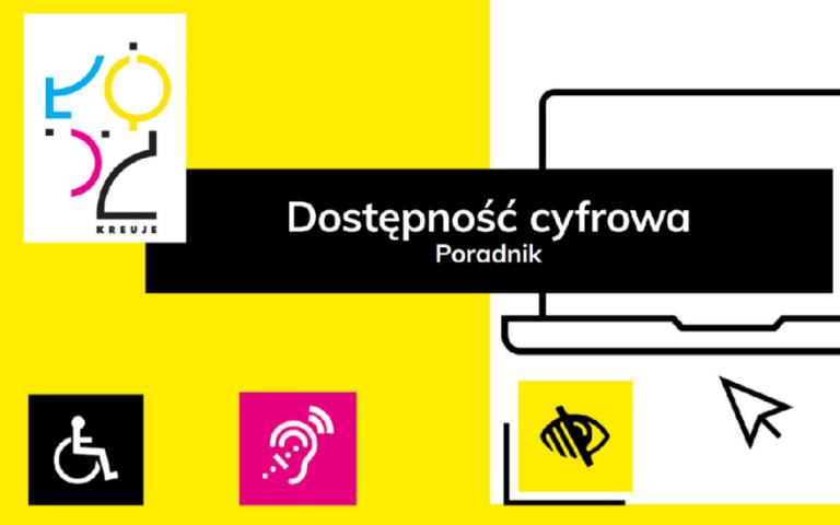 DOSTĘPNOŚĆ CYFROWA - PORADNIK