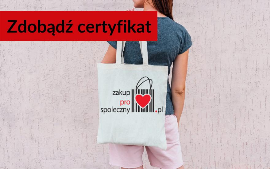 Zdobądź certyfikat zakup prospołeczny